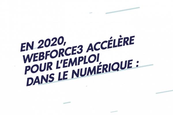 [VIDÉO] En 2020, WebForce3 accélère pour l'emploi dans le numérique ! Nos meilleurs vœux pour l'année 2020 !
