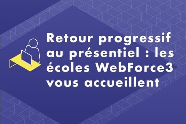 Le plan de déconfinement progressif des écoles du numérique WebForce3